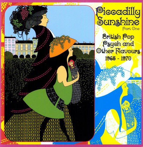 Piccadilly Sunshine Part One: British Pop Psych And