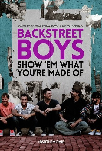 Backstreet Boys: Show Em What You're Made of
