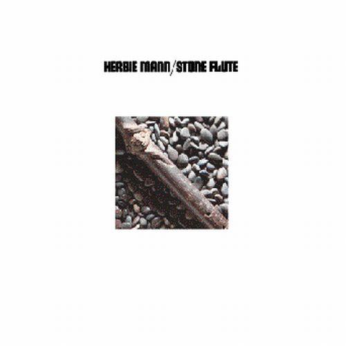 Herbie Mann - Stone Flute