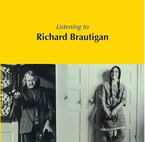 Listening To Richard Brautigan [Import]