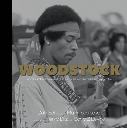 - Woodstock: A Photographic Look at the Movie that Shook Up the Worldand Defined a Generation