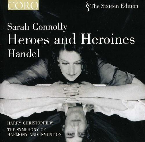 Heroes & Heroines: Sarah Conolly Sings Handel