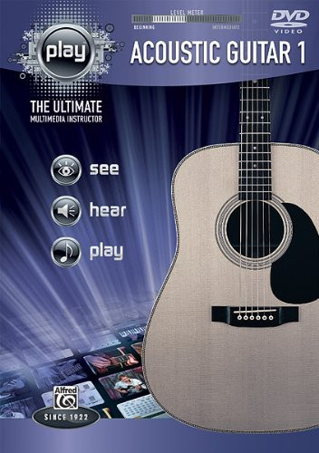 Alfred's PLAY Series Acoustic Guitar: Volume 1