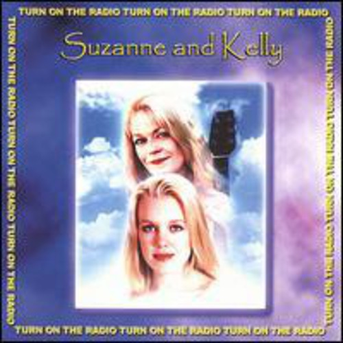 Suzanne - Turn On The Radio