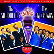 The Silhouettes Meet The Five Crowns
