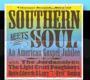 Southern Meets Soul: An American Gospel Jubilee