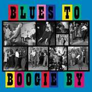 Blues To Boogie By