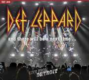 And There Will Be A Next Time... Live From Detroit , Def Leppard