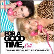 For a Good Time Call (Original Soundtrack)