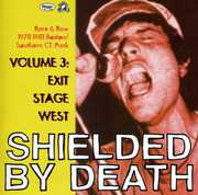 Shielded By Death, Vol. 3: Exit Stage West