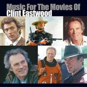 Music for the Movies of Clint Eastwood (Original Soundtrack)