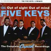 Out of Sight Out of Mind: Complete Capitol Recordi [Import] , The Five Keys