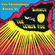 Psychedelic Sound of Summer with the Lemon Fog