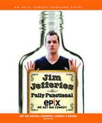 Jim Jefferies: Fully Functional , Jim Jefferies