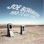 Had to Cry Today , Joe Bonamassa