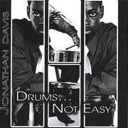 Drums... Not Easy , Jonathan Davis