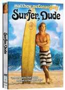 Surfer Dude , Jeffrey Nordling