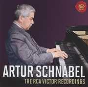 Artur Schnabel: The RCA Victor Recordings