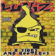 Luniz B Sides and Bootlegs [Explicit Content]