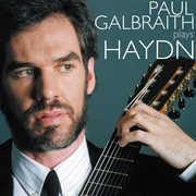 Paul Galbraith Plays Haydn: Keyboard Sonatas , Paul Galbraith