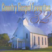 32 Country Gospel Favorites