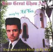 How Great Thou Art G.H. Of El Vez