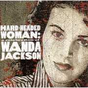Hard Headed Woman: A Celebration of Wanda Jackson