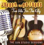 Two Hits For The Kitty: The Sun Studio Sessions