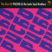 Best of Pucho & Latin Soul Bros [Import]