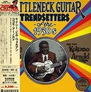 Bottleneck Guitar Trendsetters [Import]
