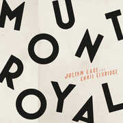 Mount Royal , Julian Lage & Chris Eldridge