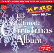 Ultimate Christmas Album Vol.5: KFRC 99.7 FM San Francisco