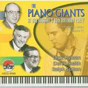 The Piano Giants At Bob Haggart's 80th Birthday Party, Vol. 11