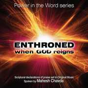 Enthroned: When God Reigns