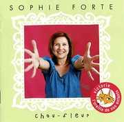 Chou-Fleur [Import] , Sophie Forte