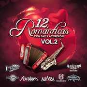 12 Romanticas Con Sax Vol. 2