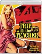 Trip With The Teacher , Zalman King