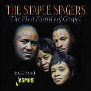 First Family Of Gospel 1953-1961 [Import] , The Staple Singers