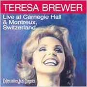Live at Carnegie Hall & Montreux Switzerland