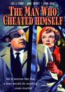 Man Who Cheated Himself , John Dall