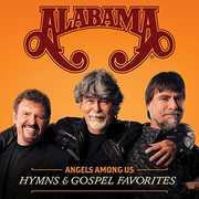 Angels Among Us: Hymns & Gospel Favorites , Alabama