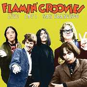 Live In San Francisco 1973 , Flamin' Groovies