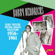 Itchy Twitchy Feeling: Singles Collection 1956-1961 [Import] , Bobby Hendricks