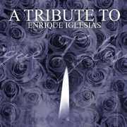A Tribute To Enrique Iglesias