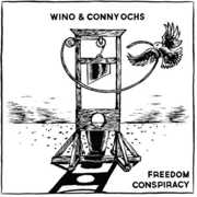 Freedom Conspiracy , Wino & Conny Ochs