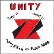 Unity, Sing It, Shout It