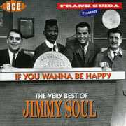 If You Wanna Be Happy: Very Best of [Import]