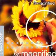Be Magnified