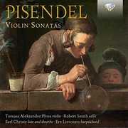 Johann Georg Pisendel: Violin Sonatas