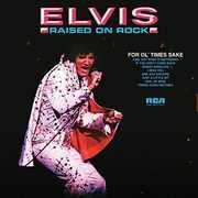 Raised on Rock-For Ol' Times Sake , Elvis Presley